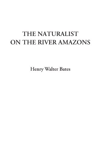 9781404321151: The Naturalist on the River Amazons