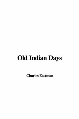 9781404322660: Old Indian Days
