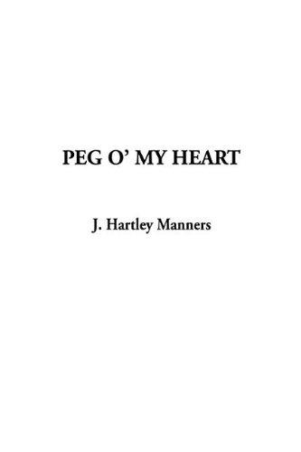 9781404324183: Peg O' My Heart