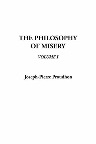 9781404324381: The Philosophy of Misery, V1