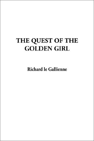 9781404326866: The Quest of the Golden Girl