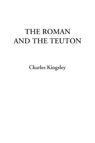 9781404327313: The Roman and the Teuton