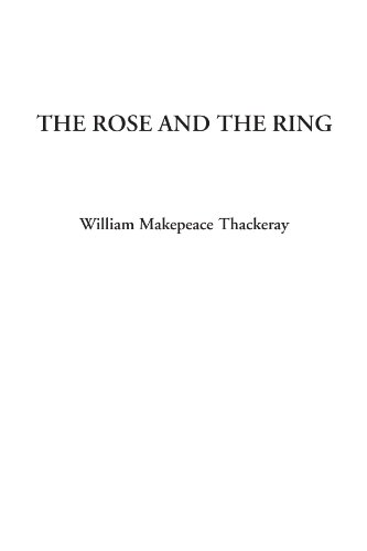 9781404327412: The Rose and the Ring