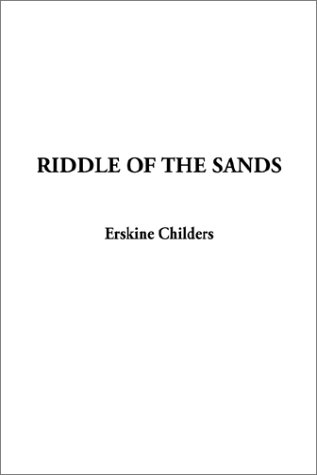 Riddle of the Sands: Childers, Erskine