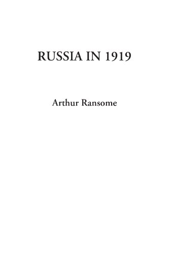 Russia in 1919 (1404328351) by Arthur Ransome