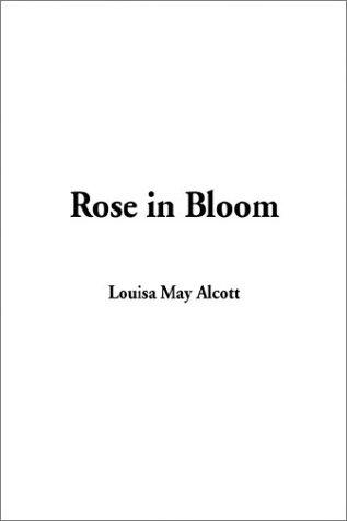 9781404328648: Rose in Bloom