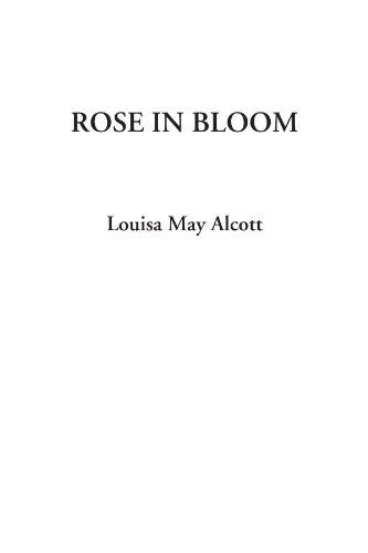 Rose in Bloom (9781404328655) by Alcott, Louisa May