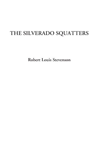 9781404329713: The Silverado Squatters
