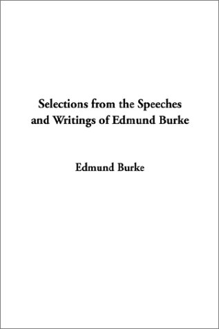9781404331785: Selections from the Speeches and Writings of Edmund Burke