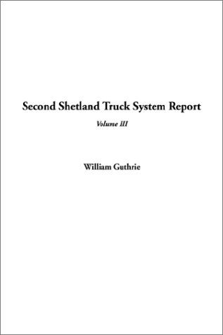 Second Shetland Truck System Report, V3 (1404331867) by William Guthrie