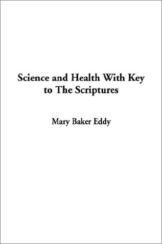 9781404332850: Science and Health With Key to The Scriptures