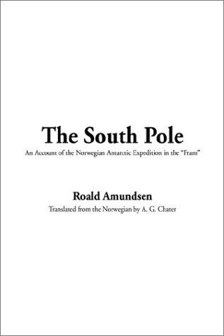 9781404332881: South Pole, The
