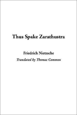 Thus Spake Zarathustra (9781404333130) by Friedrich Wilhelm Nietzsche