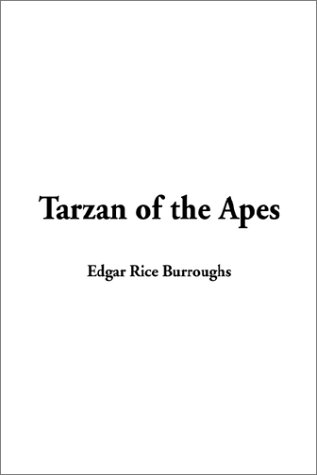 Tarzan of the Apes (9781404333161) by Edgar Rice Burroughs
