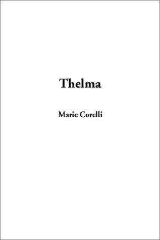 9781404333468: Thelma