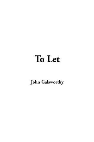 9781404333529: To Let (Forsyte Saga)