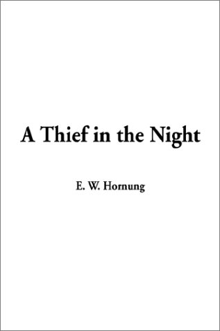 9781404333758: A Thief in the Night