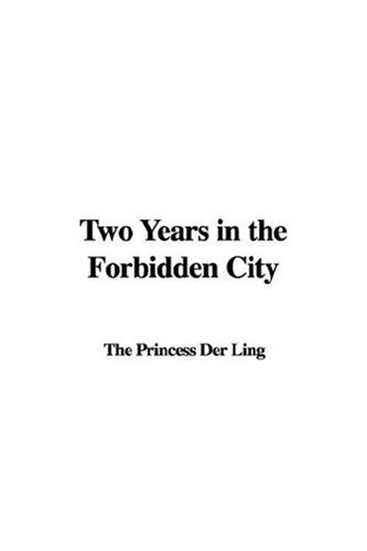 9781404334731: Two Years in the Forbidden City