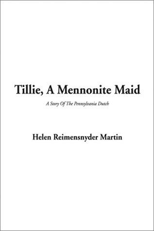 Tillie a Mennonite Maid