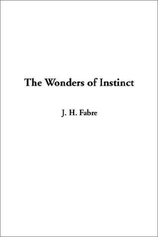 9781404339019: The Wonders of Instinct