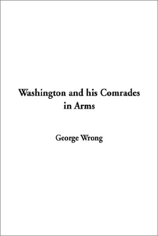 9781404339439: Washington and his Comrades in Arms
