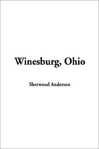 9781404339569: Winesburg, Ohio