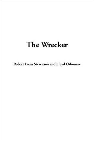 THE WRECKER.: Stevenson, Robert Louis