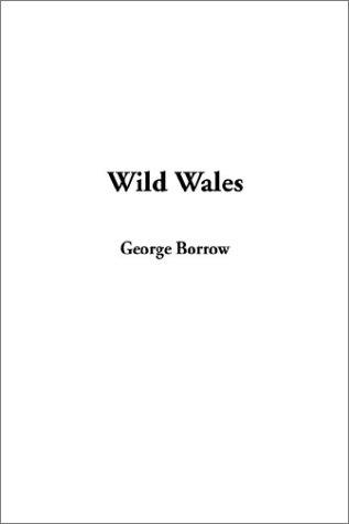 9781404339873: Wild Wales