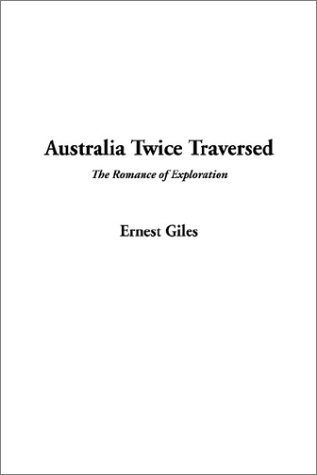 9781404342422: Australia Twice Traversed