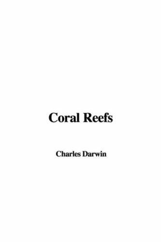 9781404344334: Coral Reefs