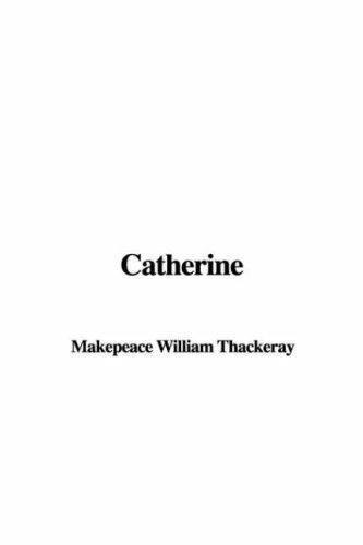 9781404344532: Catherine