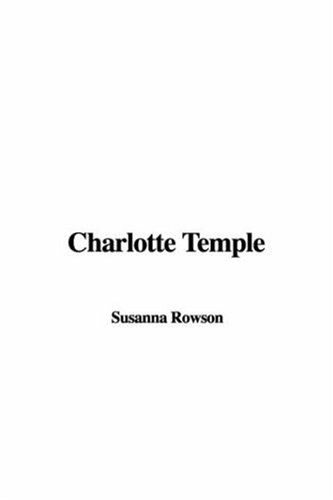 9781404345393: Charlotte Temple