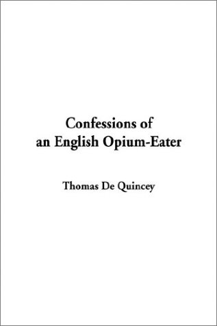 9781404345683: Confessions of an English Opium-Eater
