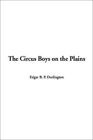 9781404345980: The Circus Boys on the Plains