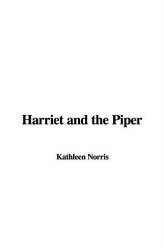 Harriet and the Piper: Kathleen Norris