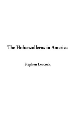 9781404351363: The Hohenzollerns in America