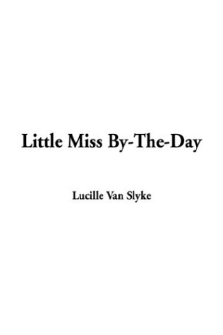 9781404352629: Little Miss By-The-Day