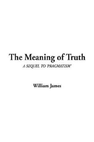 9781404353527: Meaning of Truth, The