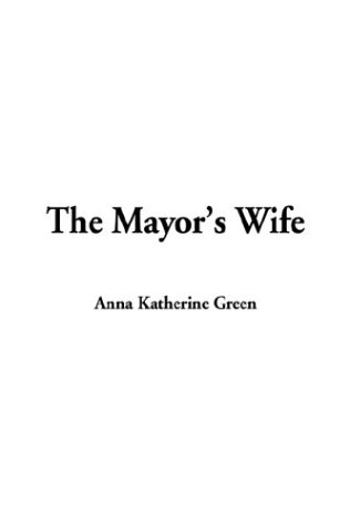 9781404353541: Mayor's Wife, The