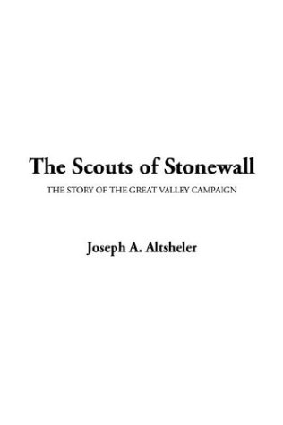 9781404356931: The Scouts of Stonewall