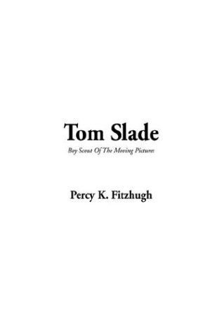 Tom Slade (1404357785) by Fitzhugh, Percy K.