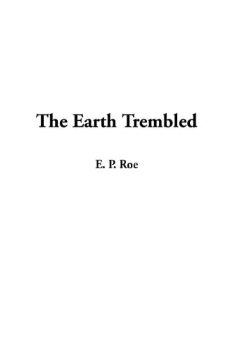 9781404359468: Earth Trembled, The