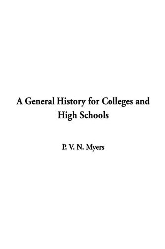 9781404359765: General History for Colleges and High Schools, A
