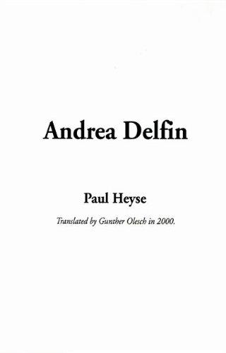 9781404360631: Andrea Delfin