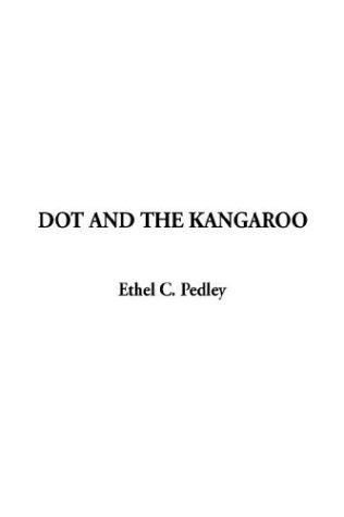 9781404362581: Dot and the Kangaroo