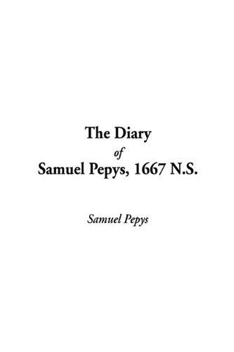 9781404362796: Diary of Samuel Pepys, 1667 N.S., The