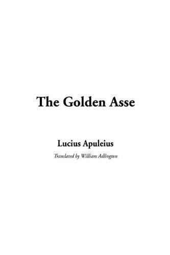 9781404364240: The Golden Asse