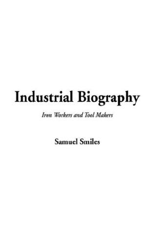 9781404366602: Industrial Biography