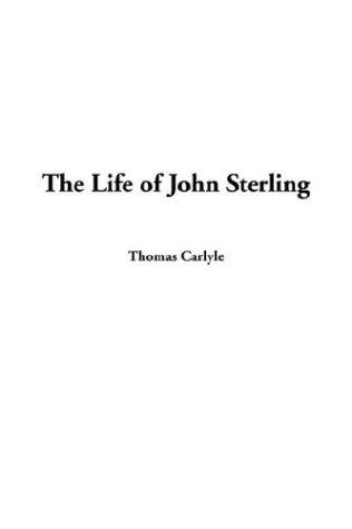 9781404369313: The Life of John Sterling