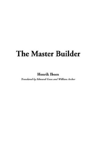 9781404371774: The Master Builder